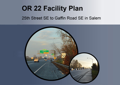 Highway 22 Facility Plan Salem